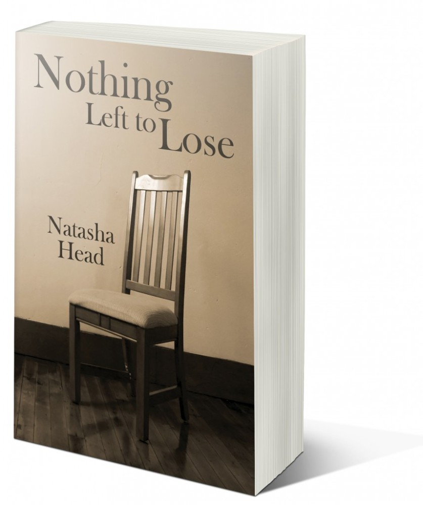 Nothing Left To Lose - Natasha Head (2/2)